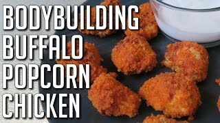 Baked Buffalo Popcorn Chicken (bodybuilding & Macro-friendly)