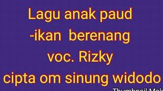 Download Mp3 Lagu Paud Ikan Berenang Cipta Om Sinung  Widodo