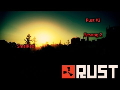 [Norsk] Rust #2 Sesong 2 :: SmalRad ::