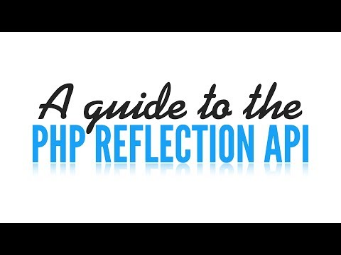 PHP Reflection API: Reflection Class (1/5)