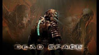 Прохождение Игры Dead Space! Часть 2 Приключения Сантехника продолжаются!
