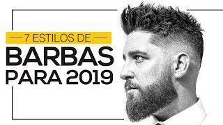 ⚫ TIPOS DE BARBA PARA 2019 | 7 Estilos em alta para usar