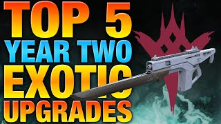 Exotics to upgrade from year one to year two destiny year 2 upgrades