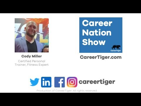 Ep 8: Career Nation Show with Cody Miller