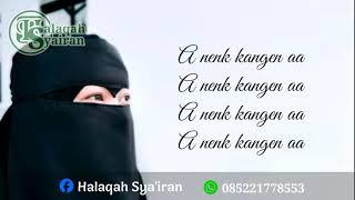 Syairan A Nenk Kangen Aa By Halaqah Syairan