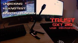 Neues Mikro für 's aufnehmen   Trust Gxt 210 Unboxing & Wie ihr es einstellt & Sound Test [German]