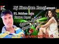 Bewafa-Bewafa Bewafa Hai Tu Full Dj Mixing Song & Remix By Dj Kundan Raaj