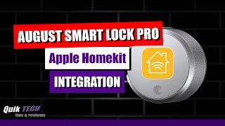 How To Connect August SMART Lock Pro with Apple Homekit
