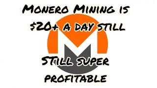 $20 + a day on Monero | Still profitable to mine April 14 2018 | Monero Mining Farm