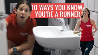 10 Ways You Know You're A RUNNER