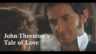 North and South - John Thornton's Tale of Love