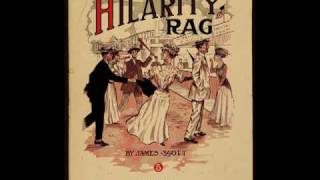 Hilarity Rag - JAMES SCOTT ¤ Ragtime Piano Legend ¤