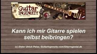 Gitarre Selbst Lernen - Gitarre Selbst Beibringen - Gitarrenfragen #2