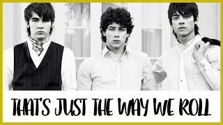 Jonas Brothers - That's Just The Way We Roll (traducción)