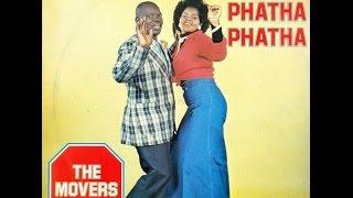 The Movers - Phatha phatha No 1