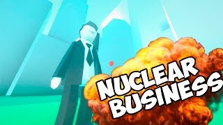РАЗБОМБИЛ ГОРОД!!!!   Nuclear Business