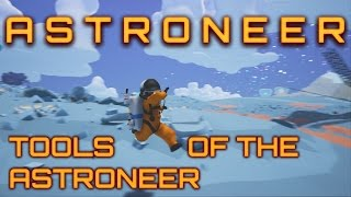 Astroneer Guide - Oxygen Tank, Battery, Power Cell, Filter, Beacon, and Solar!