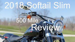 2018 Softail Slim-500 Mile Review