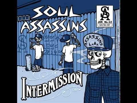 Soul Assassins - Intermission ( Full Album mixtape)
