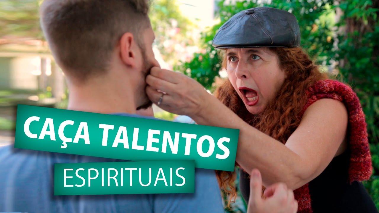CAÇA TALENTOS ESPIRITUAIS