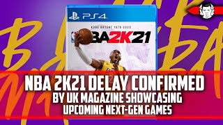 NBA 2K21 Delay Confirmed by UK…