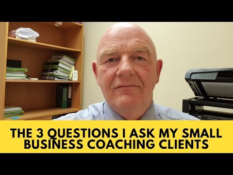 The 3 Questions I Ask My Small Business Coaching Clients