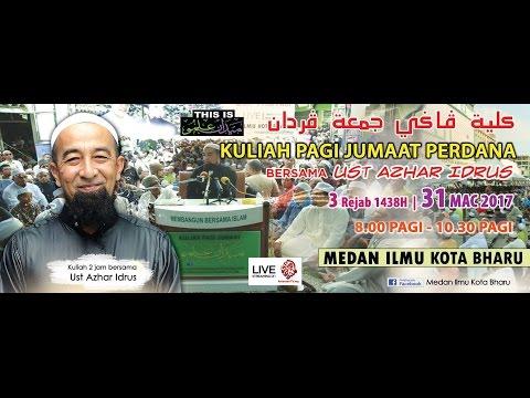 (LIVE) Kuliah Pagi Jumaat Perdana Bersama UAI- 31 Mac 2017