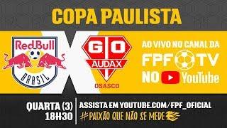 Red Bull 3 x 3 Audax - Copa Paulista 2018