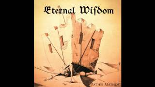 Eternal Wisdom - Pathei Mathos (Full Album) melodic death/black metal