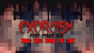 Creep-P - Exorcism ft. Cyber Diva (APIECEOFONION Remix)