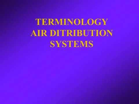 Terminology of Air Distribution Systems