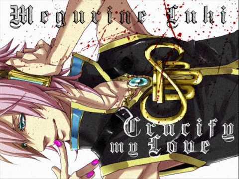Megurine LUKI - Crucify My Love [X-Japan cover]