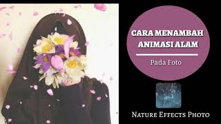 Video Cara menambahkan animasi bergerak pada foto | Nature Effects Photos [Instastory Literasi part 1] download MP3, 3GP, MP4, WEBM, AVI, FLV Agustus 2018