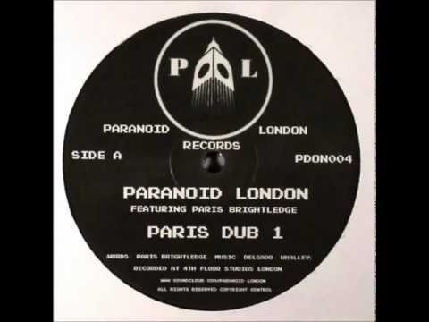 Paranoid London Feat Paris Brightledge - Dub 1