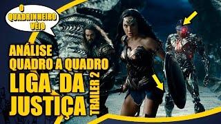 Liga da Justiça - Trailer 2: Quadro a Quadro - O Quadrinheiro Véio Nerd
