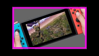 Breaking News | Sources Say Your Dreams Are Coming True with a Switch Version of Fortnite
