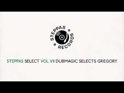 Steppas Select Vol VII - Dubmagic Selects Gregory Isaacs (45 Minute Mixtape, Roots, Reggae, Dub)