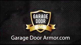 prevent the 6 second break in with garage door armor