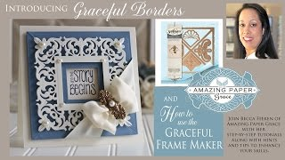 New Amazing Paper Grace Dies - Graceful Borders and Frame Maker