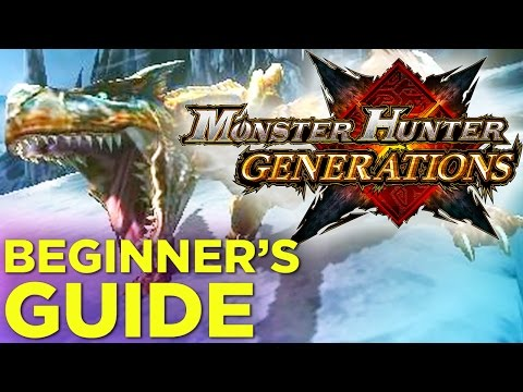 Monster Hunter Generations: COMPLETE Beginner's Guide!
