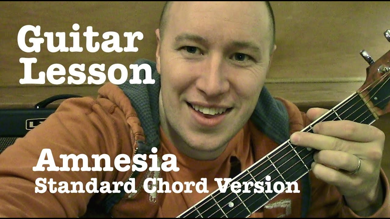 Amnesia ★ Guitar Lesson ★ Standard Chord Version ★ 5 Seconds of Summer