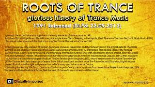 Neowave - Roots Of Trance Anthology: 1991 year (Reloaded & Reworked DI.FM 23.09.2013)