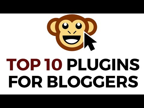 The Top 10 Essential WordPress Plugins for Bloggers in 2017