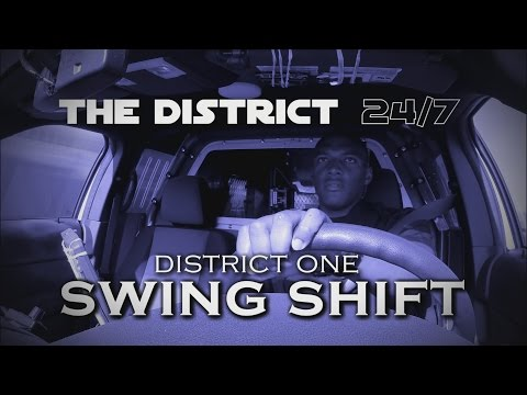 The District 24/7: D1 Swing Shift