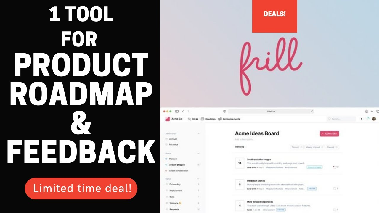 🟢 FRILL   What is it Use is to collect product feedback, build roadmap  and announce improvements