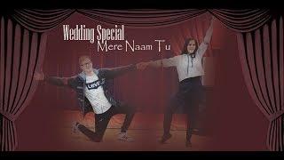 Mere Naam Tu - Wedding Special | Shahrukh Khan | Zero | Salsa | Joseph Martin Choreography