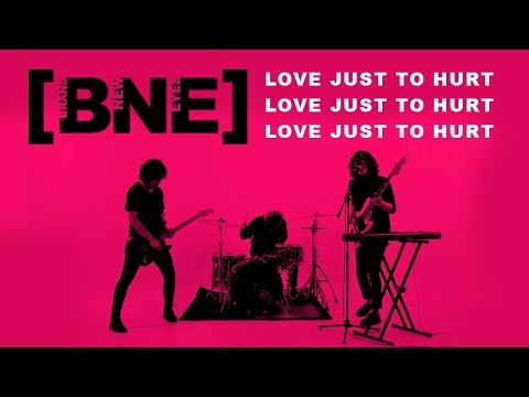 BRAND NEW EYES - Love Just to Hurt (Official Music Video)