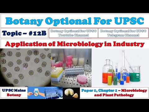 Application of Microbiology in Industry: Botany optional