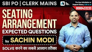 SBI PO & SBI Clerk Mains | Expected Questions on Seating Arrangements by Sachin Modi | Tips & Tricks