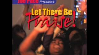 Joe Pace - Lord We Bless Your Name